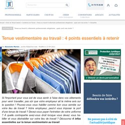 Tenue vestimentaire au travail : les 4 points essentiels à retenir