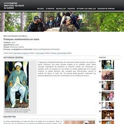Pratiques vestimentaires en islam — Le patrimoine immatériel religieux du Québec