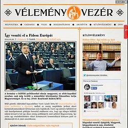 Így veszíti el a Fidesz Európát