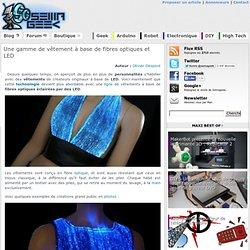 Une gamme de vêtement à base de fibres optiques et LED