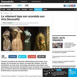 Le vêtement tape son scandale aux Arts Décoratifs