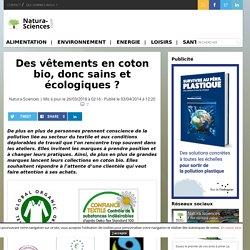 Des vêtements en coton bio, donc sains et écologiques ?