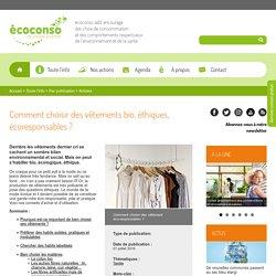 Comment choisir des vêtements bio, éthiques, écoresponsables ?