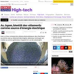 Au Japon, bientôt des vêtements source d'énergie électrique - High-tech