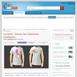 La santé: l'avenir des vêtements intelligents