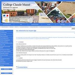 les vêtements du moyen-âge - Site du collège Claude Massé