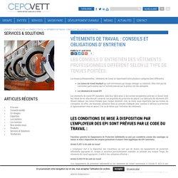 Vêtements de travail : Conseils et obligations d' entretien - Cepovett