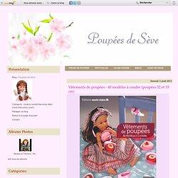 Vêtements de poupées - 40 modèles à coudre (poupées 32 et 33 cm) - Poupées de Sève
