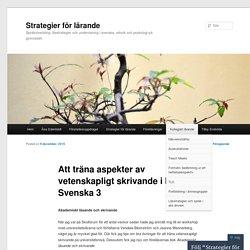 Att träna aspekter av vetenskapligt skrivande i kursen Svenska 3