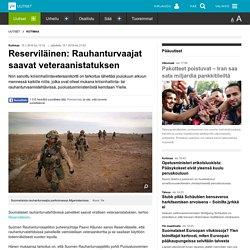 Reserviläinen: Rauhanturvaajat saavat veteraanistatuksen