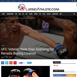 why Nate Diaz wants a Professional Boxing License?