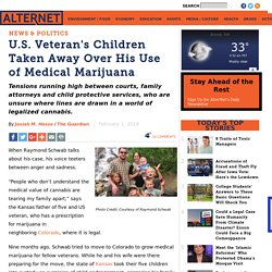 U.S. Veteran's Children Taken Away Over His Use of Medical Marijuana