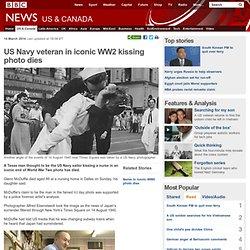 US Navy veteran in iconic WW2 kissing photo dies