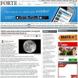 NASA veteranide erafirma kavandab 1,4 miljardit dollarit maksvaid reise Kuule - Forte - Delfi - Aurora