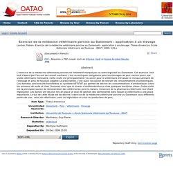 ECOLE NATIONALE VETERINAIRE TOULOUSE - 2009 - Thèses en ligne : Exercice de la médecine vétérinaire porcine au Danemark : appli