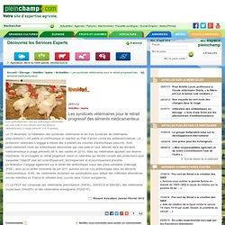 PLEINCHAMP 26/01/12 Volailles / lapins - Les syndicats vétérinaires pour le retrait progressif des aliments médicamenteux