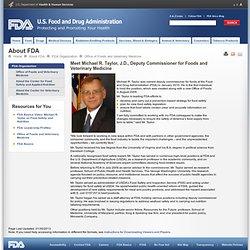 FDA: Meet Michael R. Taylor, J.D., Deputy Commissioner for Foods