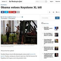 Obama vetoes Keystone XL bill