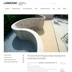 The Zürichhorn Playground By Vetschpartner Landscape Architects