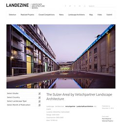 The Sulzer-Areal by Vetschpartner Landscape Architecture