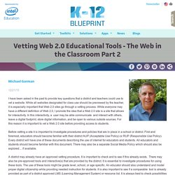 Vetting Web 2.0 Educational Tools - The Web in the Classroom Part 2
