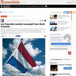 Les Pays-Bas veulent assouplir leur droit d'auteur