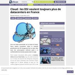 Cloud : les DSI veulent toujours plus de datacenters en France