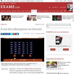 A vez dos advergames na internet