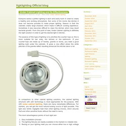Vgklighting Official blog » Under Cabinet Lighting and Its Effectiveness