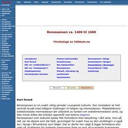 VGSkole: Renessansen ca. 1400 til 1600