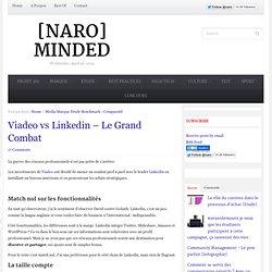 Viadeo vs Linkedin – Le Grand Combat