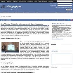 Avec Viaéduc, l'Education nationale se dote d'un réseau social