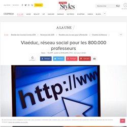 Viaéduc, réseau social pour les 800.000 professeurs - L'Express Styles