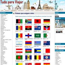Tudo Para Viajar - Países que exigem visto