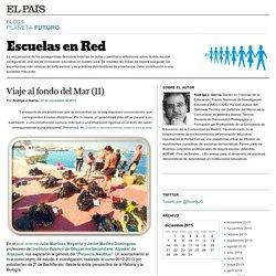 Viaje al fondo del Mar (II) >> Escuelas en Red (Blog de Educación de El País)
