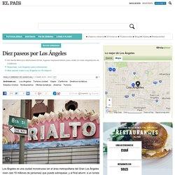 Viajes California: Diez paseos por Los Ángeles