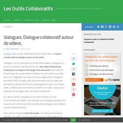 Vialogues. Dialogue collaboratif autour de videos