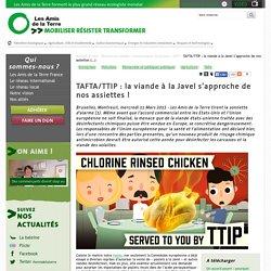 TAFTA/TTIP : la viande à la Javel s'approche de nos assiettes !