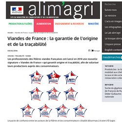 MAAF 15/07/15 Viandes de France : la garantie de l'origine et de la traçabilité