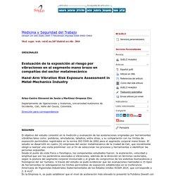 Evaluación de la exposición al riesgo por vibraciones en el segmento mano brazo en compañías del sector metalmecánico