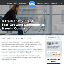 4 Traits that Vibrant, Fast-Growing Communities Have in Common