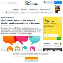 [Étude de cas] Comment la PME Vibratec a structuré son dialogue social pour se développer