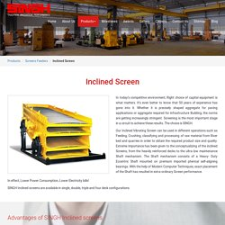 Inclined Vibrating Screen Supplier in Nashik