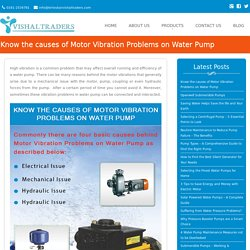 Know the causes of Motor Vibration Problems on Water Pump - Vishal Traders