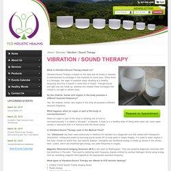 Vibration / Sound Therapy