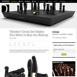 Vibrator Chess Set Makes You Want to Bop the Bishop | Co.Design