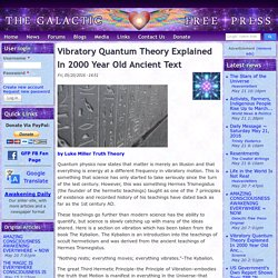 Vibratory Quantum Theory Explained In 2000 Year Old Ancient Text