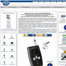 Vibrómetro para manos y brazos PCE-HAV 100
