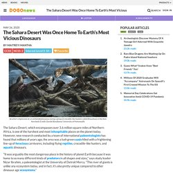 The Sahara Desert Was Once Home To Earth's Most Vicious Dinosaurs Kids News Article
