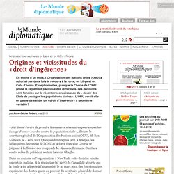 Origines et vicissitudes du « droit d'ingérence », par Anne-Cécile Robert